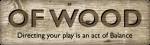 OF WOOD Sarl-S